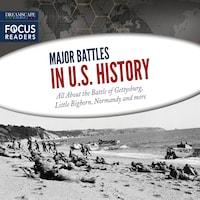 Major Battles in U.S. History