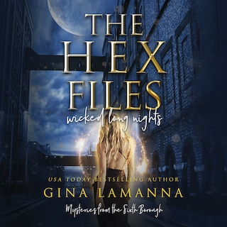 The Hex Files: Wicked Long Nights
