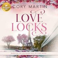 Love Locks: Based on the Hallmark Hall of Fame Movie