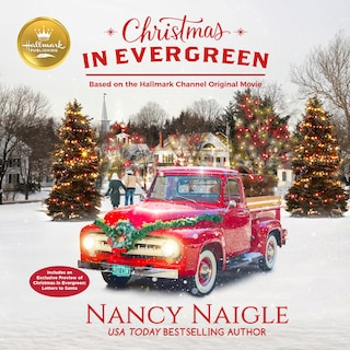 Christmas In Evergreen: Based on the Hallmark Hall of Fame Movie