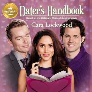 Dater's Handbook: Based on the Hallmark Channel Original Movie