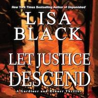 Let Justice Descend