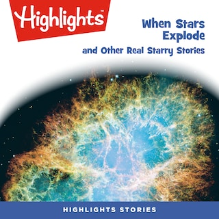 When Stars Explode and Other Real Starry Stories