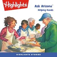 Ask Arizona: Helping Hands