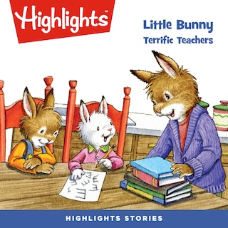 Little Bunny: Terrific Teachers