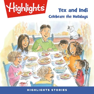 Tex and Indi: Celebrate the Holidays