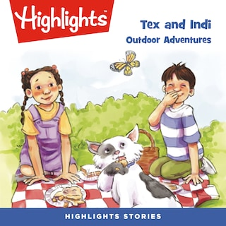 Tex and Indi: Outdoor Adventures