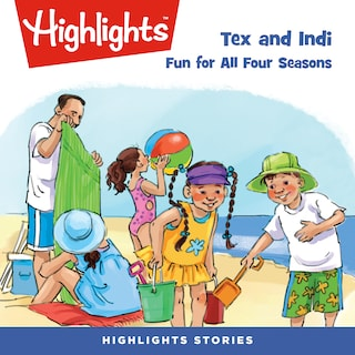 Tex and Indi: Fun for All Four Seasons