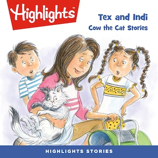 Tex and Indi: Cow the Cat Stories
