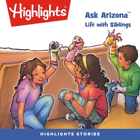 Ask Arizona: Life with Siblings
