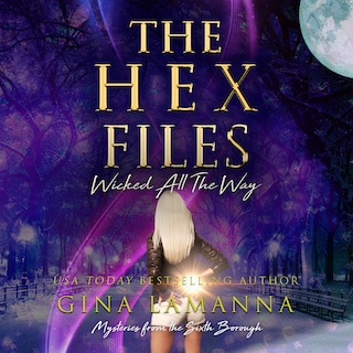 Hex Files, The: Wicked All the Way