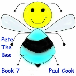 Pete The Bee: Book 7