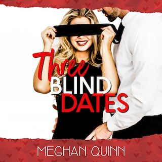 Three Blind Dates (The Dating by Numbers Series Book 1)