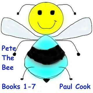 Pete The Bee: Books 1-7