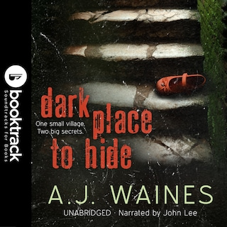 Dark Place to Hide [Booktrack Soundtrack Edition]