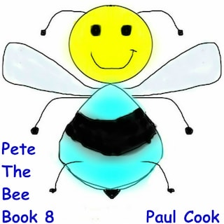 Pete The Bee Book 8