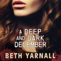 A Deep and Dark December: A Paranormal Suspense Novel