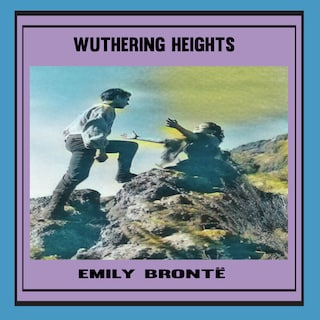 Emily Brontë:Wuthering Heights