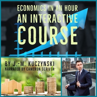 Economics in an Hour: An Interactive Course