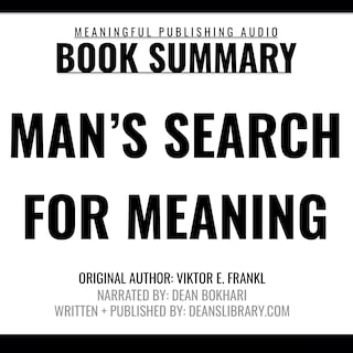 Summary: Man's Search for Meaning by Viktor E. Frankl