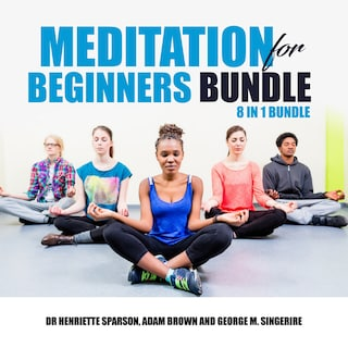 Meditation for Beginners Bundle: 8 in 1 Bundle
