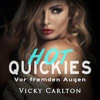 Vor fremden Augen. Hot Quickies: Erotik-Hörbuch