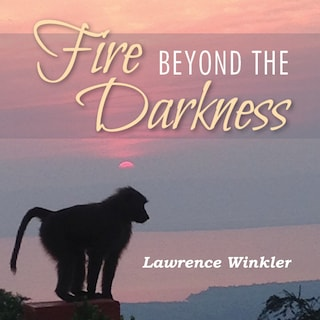 Fire Beyond the Darkness