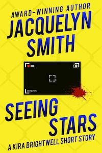Seeing Stars: A Kira Brightwell Short Story