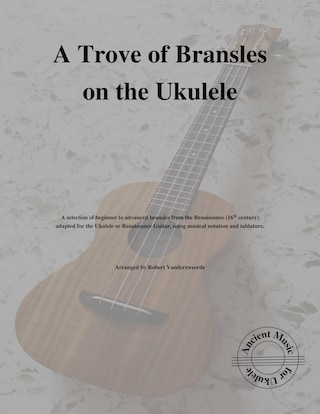 A Trove of Bransles on the Ukulele
