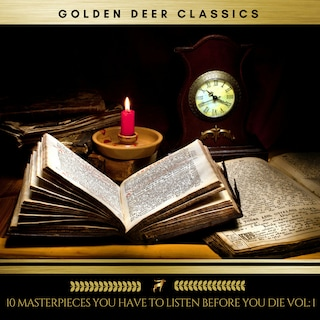10 Masterpieces you have to listen before you die Vol: 1 (Golden Deer Classics)