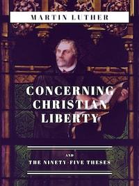 Concerning Christian Liberty