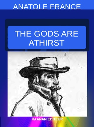 The Gods Are Athirst