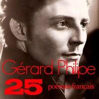 Les 25 plus beaux poèmes français - Gérard Philipe,Maria Casarès