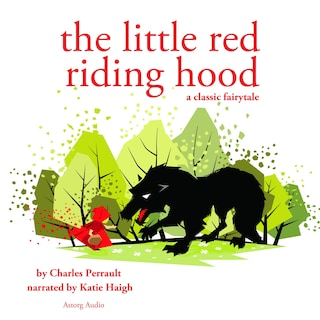 Little Red Riding Hood, a fairytale
