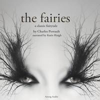 The Fairies, a fairytale
