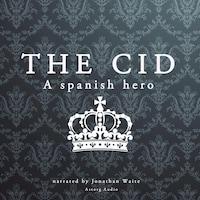 The Cid, a Spanish hero
