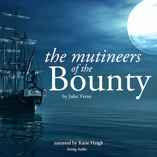 The mutineers of the Bounty by Jules Verne