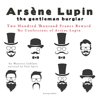 Two Hundred Thousand Francs Reward, The Confessions Of Arsène Lupin