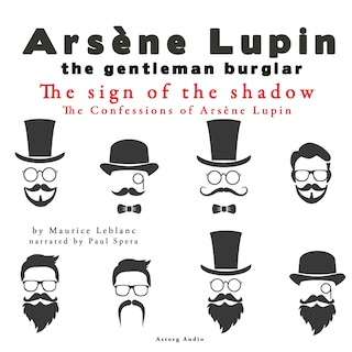 The Sign Of The Shadow, The Confessions Of Arsène Lupin