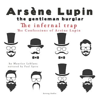 The Infernal Trap, The Confessions Of Arsène Lupin