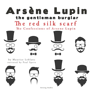 The Red Silk Scarf, The Confessions Of Arsène Lupin