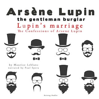 Lupin's Marriage, The Confessions Of Arsène Lupin