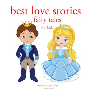 Best Love stories, in classic fairytales for kids