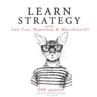 Learn strategy with Napoleon, Sun Tzu and Machiavelli