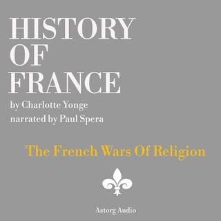 History of France - The French Wars Of Religion