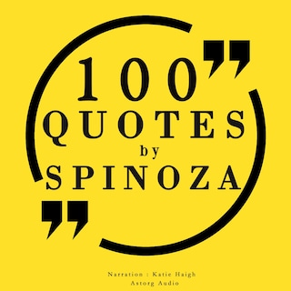 100 quotes by Baruch Spinoza