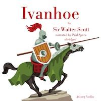 Ivanhoé by Walter Scott
