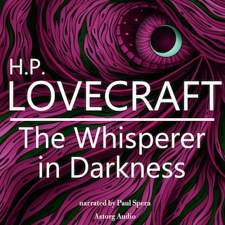 HP Lovecraft : The Whisperer in Darkness