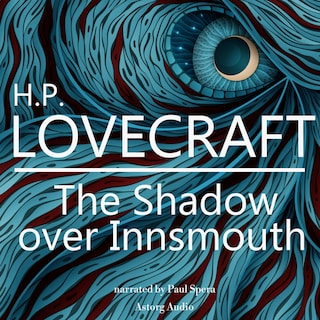 HP Lovecraft : The Shadow over Innsmouth