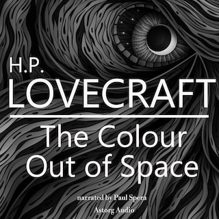 HP Lovecraft : The Color out of Space